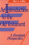 An Introduction to the Old Testament: A Feminist Perspective