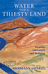 Water for a Thirsty Land: Israelite Literature and Religion