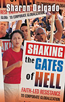 Shaking the Gates of Hell: Faith-Led Resistance to Corporate Globalization