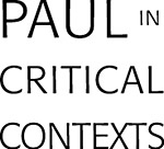 Paul in Critical Contexts series
