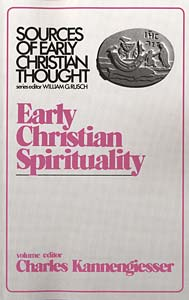 Early Christian Spirituality: Sources of Early Christian Thought