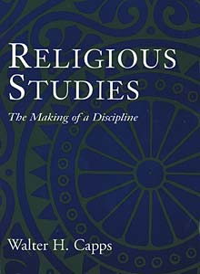 Religious Studies: The Making of a Discipline