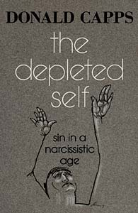 The Depleted Self: Sin in a Narcissistic Age