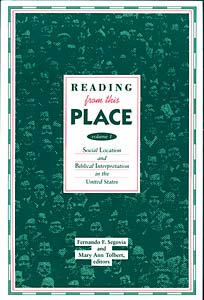 Reading from This Place, Volume 1: Social Location & Biblical Interpretation in the U.S.