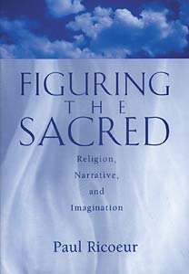 Figuring the Sacred: Religion, Narrative, and Imagination