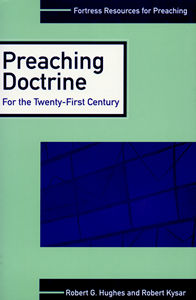 Preaching Doctrine: For the Twenty-First Century