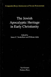 The Jewish Apocalyptic Heritage in Early Christianity, Volume 4