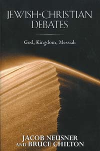 Jewish-Christian Debates: God, Kingdom, Messiah