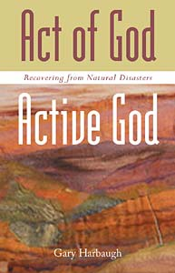 Act of God/Active God: Recovering from Natural Disasters