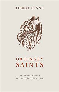 Ordinary Saints: An Introduction to the Christian Life, Second Edition