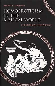 Homoeroticism in the Biblical World: A Historical Perspective