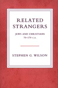 Related Strangers: Jews and Christians 70-170 C.E.