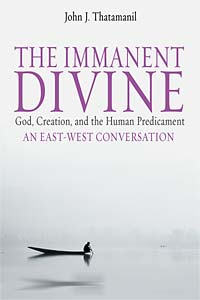 The Immanent Divine: God, Creation, and the Human Predicament
