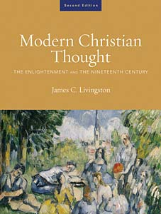 Modern Christian Thought, Second Edition: The Enlightenment and the Nineteenth Century, Volume 1