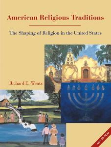 American Religious Traditions: The Shaping of Religion in the United States: Stand-alone CD-ROM