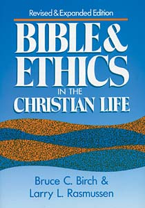 Bible and Ethics in the Christian Life: Revised and Expanded Edition