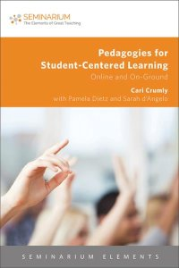 eBook-Pedagogies for Student-Centered Learning: Online and On-Ground
