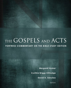 The Gospels and Acts: Fortress Commentary on the Bible Study Edition