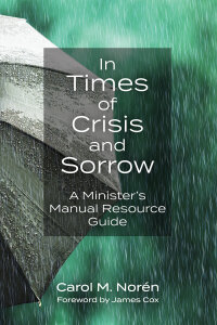 In Times of Crisis and Sorrow: A Minister's Manual Resource Guide