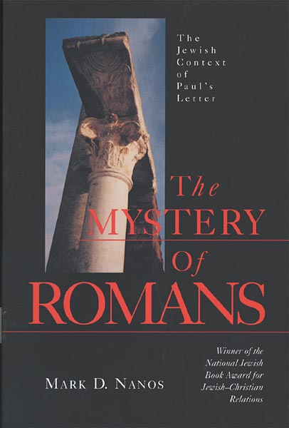 The Mystery of Romans: The Jewish Context of Paul's Letter