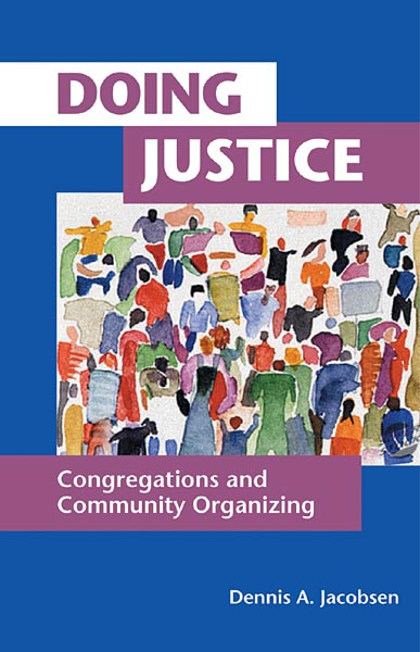 Doing Justice: Congregations and Community Organizing
