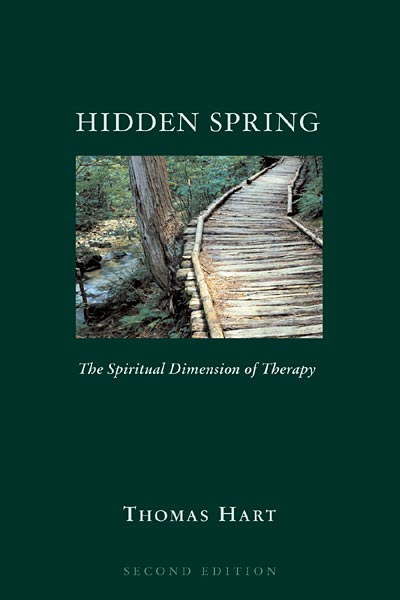 Hidden Spring: The Spiritual Dimension of Therapy, Second Edition