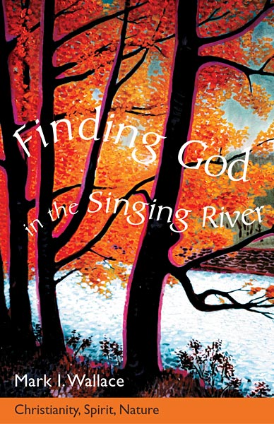 Finding God in the Singing River: Christianity, Spirit, Nature