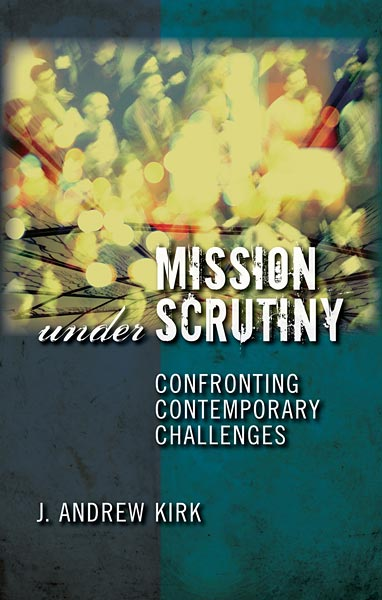 Mission under Scrutiny: Confronting Contemporary Challenges