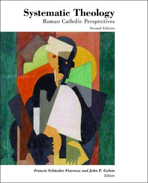 Systematic Theology: Roman Catholic Perspectives