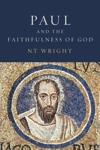 Paul and the Faithfulness of God: Christian Origins and the Question of God: Volume 4