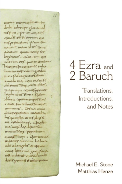4 Ezra and 2 Baruch: Translations, Introductions, and Notes