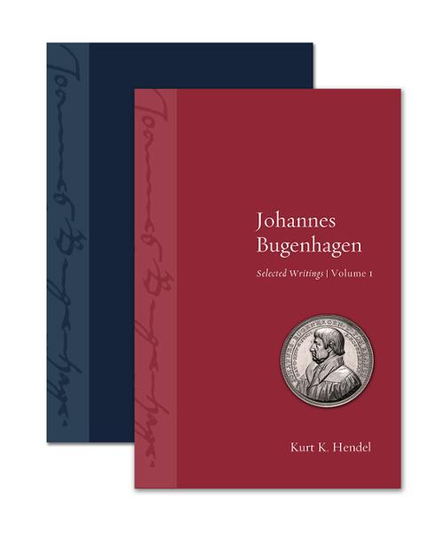 Johannes Bugenhagen: Selected Writings, Volume I and Volume II