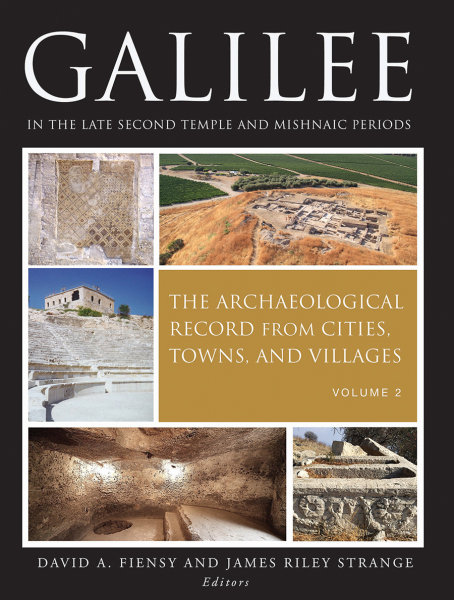 Galilee in the Late Second Temple and Mishnaic Periods, Volume 2: The Archaeological Record from Cities, Towns, and Villages
