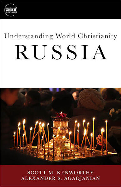 Understanding World Christianity: Russia