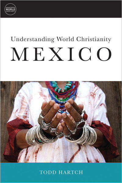 Understanding World Christianity: Mexico