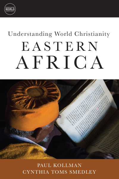Understanding World Christianity: Eastern Africa
