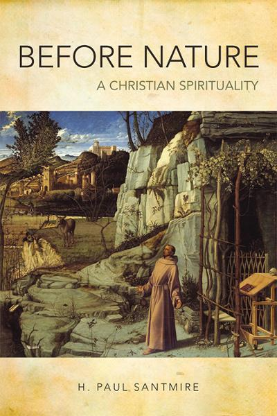 Before Nature: A Christian Spirituality