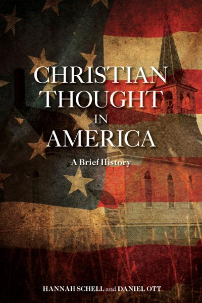 Christian Thought in America: A Brief History