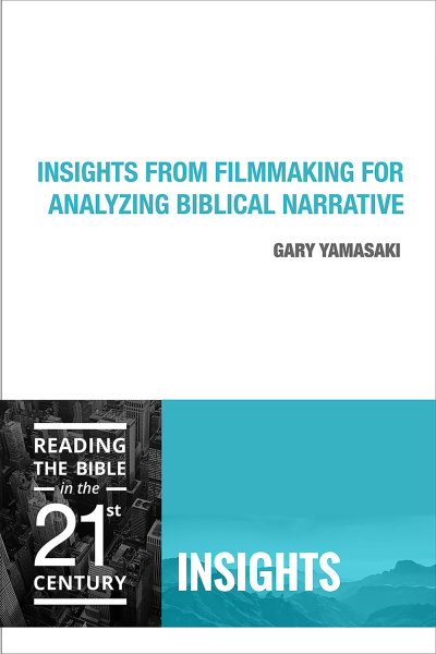 Insights from Filmmaking for Analyzing Biblical Narrative