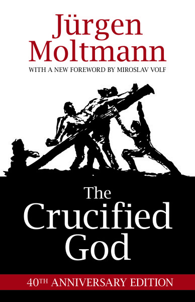 The Crucified God: 40th Anniversary Edition