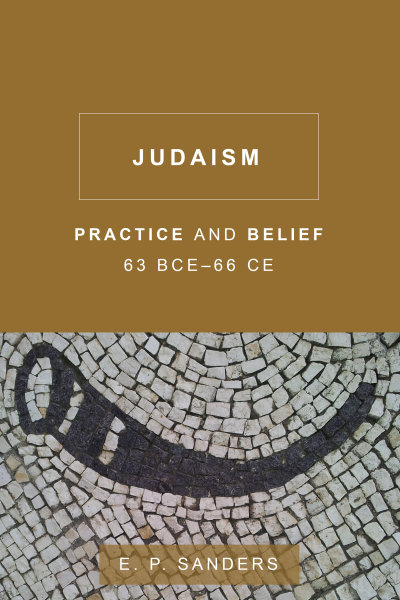 Judaism: Practice and Belief, 63 BCE?66 CE