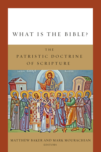 eBook-What Is the Bible?: The Patristic Doctrine of Scripture
