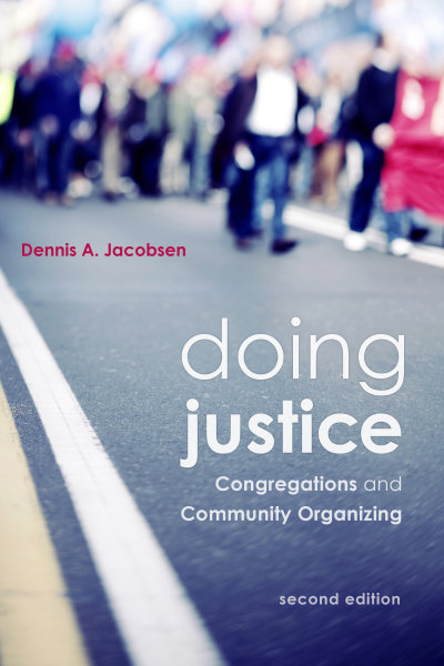 Doing Justice: Congregations and Community Organizing, 2nd Edition
