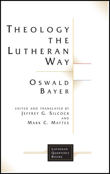 Theology the Lutheran Way