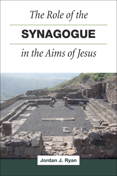 The Role of the Synagogue in the Aims of Jesus