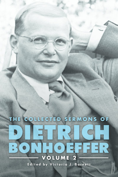 The Collected Sermons of Dietrich Bonhoeffer: Volume 2