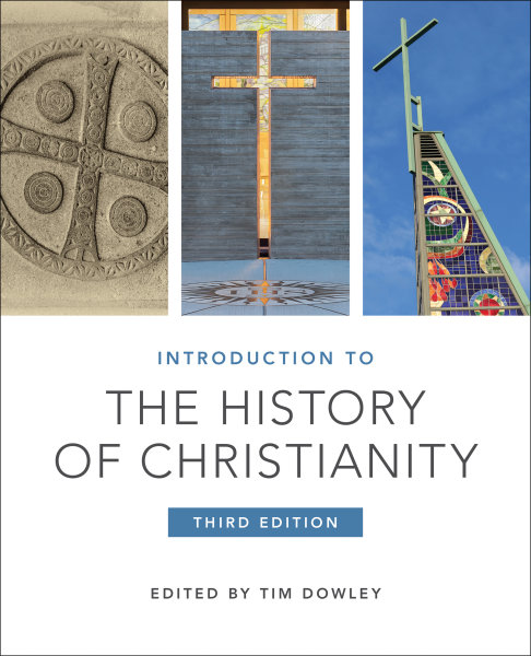 Introduction to the History of Christianity: Third Edition