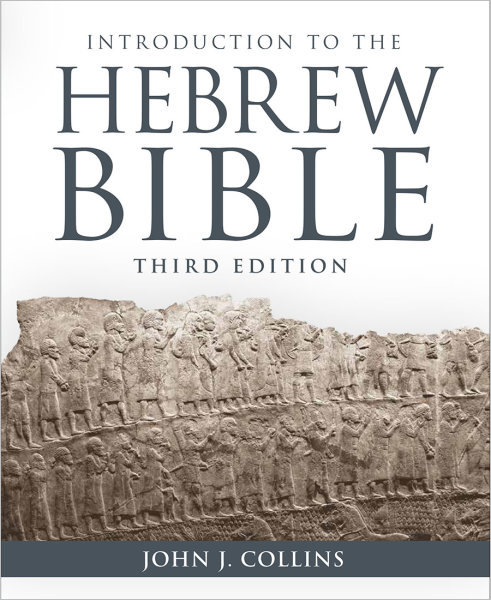 Introduction to the Hebrew Bible, Third Edition