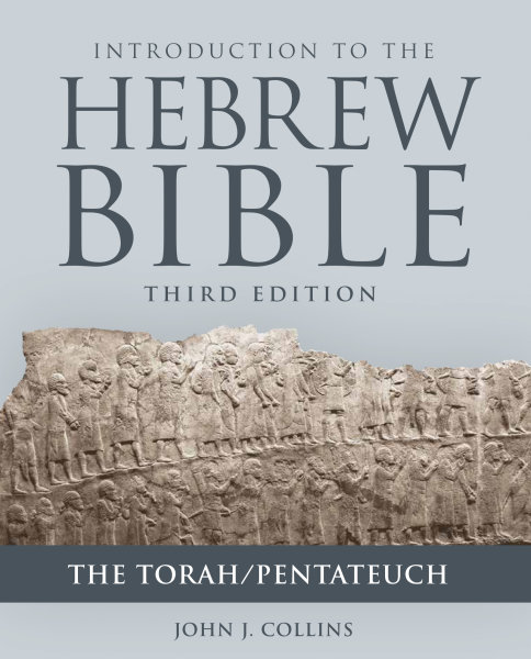 Introduction to the Hebrew Bible, Third Edition: The Torah/Pentateuch