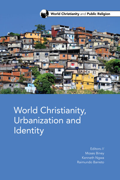 World Christianity, Urbanization, and Identity
